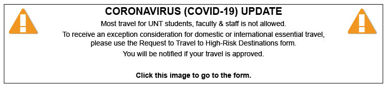 Click this image to fill out an exception form for travel domestically or internationally for UNT purposes.